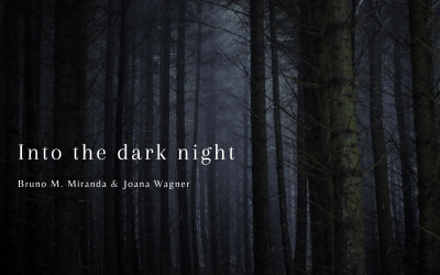 Into The Dark Night